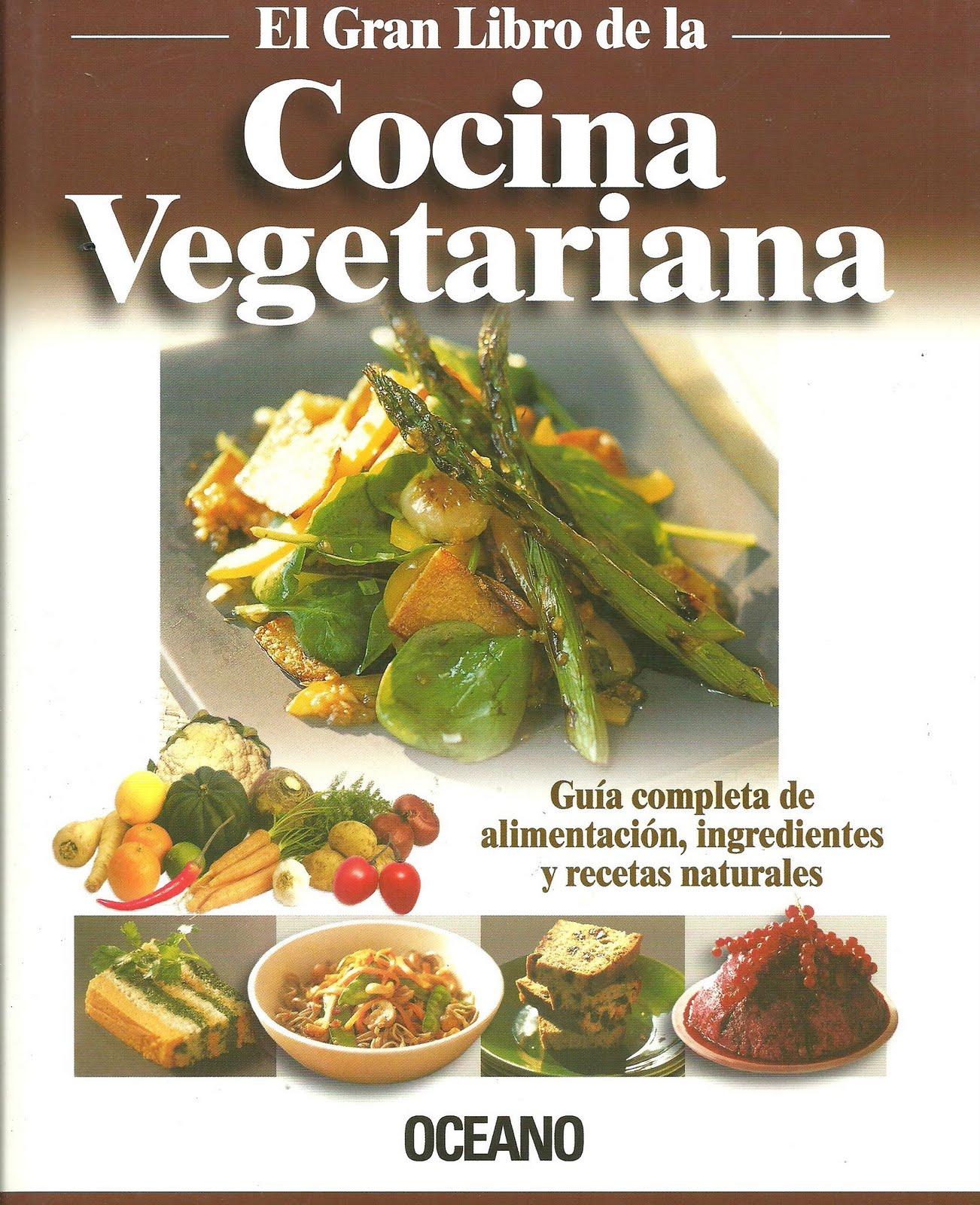 Oc ano el gran libro de la cocina vegetariana 2011 for Blogs cocina vegetariana